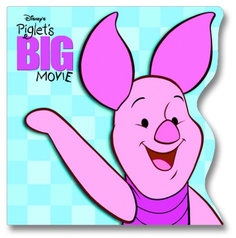 Piglet's Big Movie (Pictureback(R))