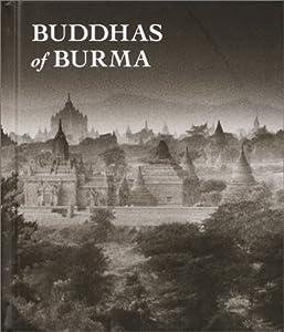 Buddhas of Burma Jean-Pierre Grandjean