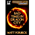 Bad Times in Dragon City (Shotguns & Sorcery Book 2)