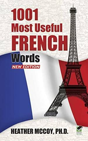 1001 Most Useful French Words NEW EDITION (Dover Language Guides French) (Quick Study Academics French)