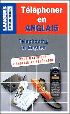 En ligne téléchargement gratuit Téléphoner en anglais pdf