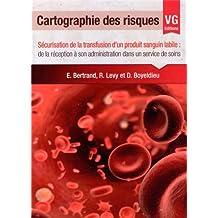 Cartographie des risques : Sécurisation de la transfusion d'un produit sanguin labile : de la réception à son administration dans un service de soins
