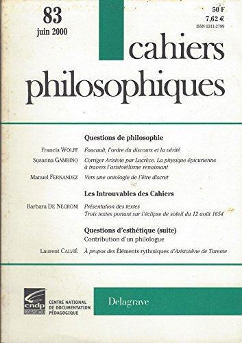 Cahiers Philosophiques N° 83 Juin 2000: Foucault, l'Ordre du Discours et la Vérité et d'Autres Articles Divers