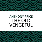 The Old Vengeful | Anthony Price