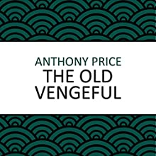 The Old Vengeful Audiobook by Anthony Price Narrated by Dan Morgan