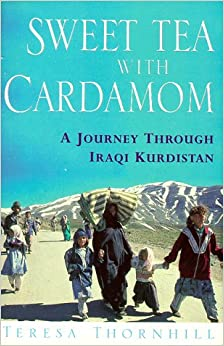 Sweet Tea with Cardamom: Journey Through Iraqi Kurdistan