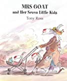 Mrs Goat and Her Seven Little Kids, Tony Ross, 1842703382