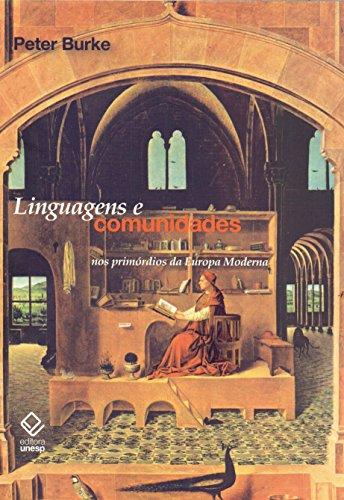 Linguagens e Comunidades nos Primórdios da Europa Moderna