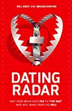 img - for Dating Radar: Why Your Brain Says Yes to