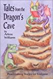Tales from the Dragon's Cave, Arlene Williams, 0960544488