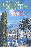 The Reckless Miss Grainger, Margaret Pemberton, 0727858807