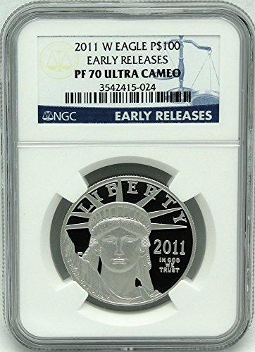 2011 W Platinum Eagle Proof $100 PR70 Early releases NGC