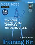 img - for MCSA/MCSE Self-Paced Training Kit (Exam 70-291): Implementing, Managing, and Maintaining a Microsoft  Windows Server  2003 Network Infrastructure: ... Infrastructure (Microsoft Press Training Kit) book / textbook / text book