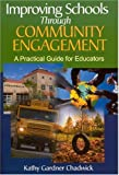 img - for Improving Schools Through Community Engagement: A Practical Guide for Educators book / textbook / text book