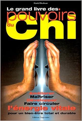Téléchargement Le grand livre des pouvoirs du Chi epub pdf
