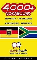 4000+ Vokabular Deutsch  - Afrikaans Deutsch - Afrikaans (ChitChat WorldWide)