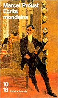 Ecrits mondains par Marcel Proust
