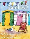 Hello Again Sandies!!
