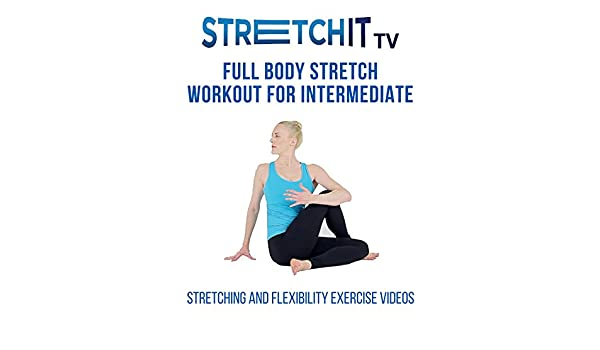 Watch Stretching and Flexibility Exercise Videos   Full Body ...
