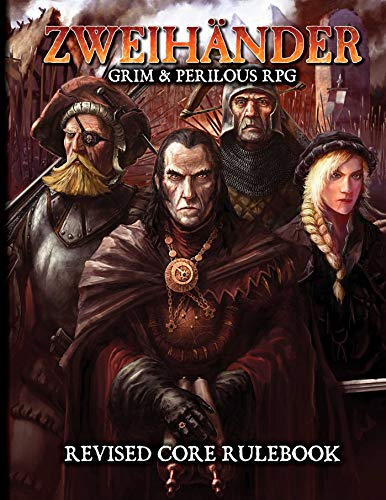 Book cover from ZWEIHANDER Grim & Perilous RPG: Revised Core Rulebook by Daniel D. Fox