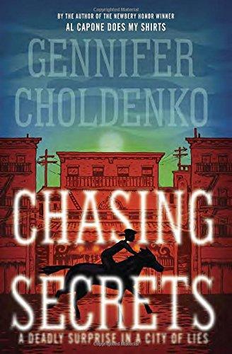 Chasing Secrets [Gennifer Choldenko] (Tapa Dura)