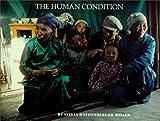 The Human Condition, Sylvia R. Miller, 0913504807