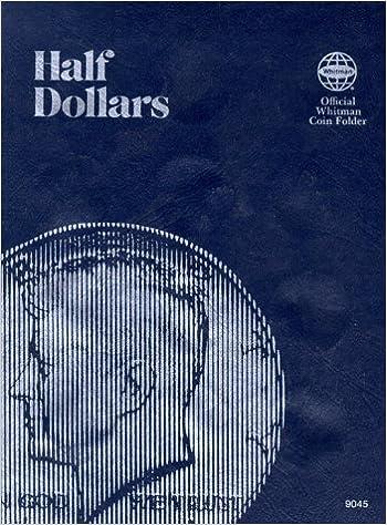 Book Coin Folders Half Dollars: Plain (Official Whitman Coin Folder)
