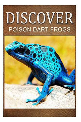 Review Poison Dart Frogs – Discover: Early reader's wildlife photography book