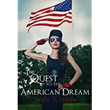 The Quest to the American Dream