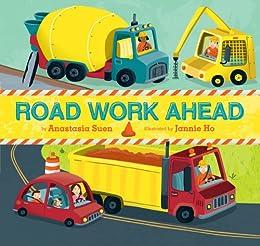 Road Work Ahead by [Suen, Anastasia]