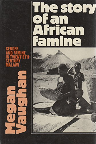 The Story of an African Famine: Gender and Famine in Twentieth-Century (Malawi Housing)
