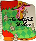 The Helpful Shoelace, Pam Adams, 0859532976