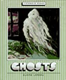 Ghosts, Elaine Landau, 1562945440