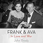 Frank & Ava: In Love and War | John Brady