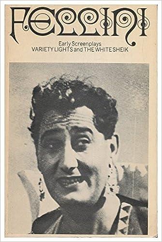 Fellini's Early Screenplays by Federico Fellini (1971-05-25)