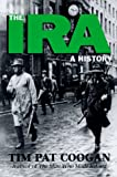 img - for The Ira: A History book / textbook / text book