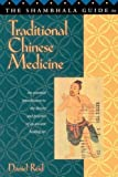Shambhala Guide to Traditional Chinese Medicine