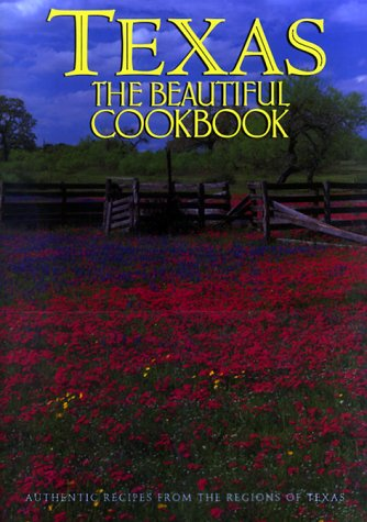 Texas the Beautiful Cookbook by Patsy Swendson