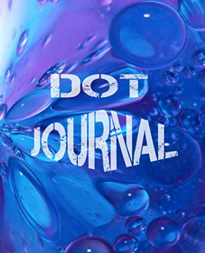"""Dot Journal: 160 quality pages bullet dotted, Grid Notebook perfect size """"7.5×9.25"""" (19.05cm x 23.5cm) for lovers of planning, to do list, organizing, … Handwriting Analysis and Illustration"""