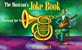 Musician's Joke Book: Knowing The Score