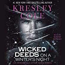 Wicked Deeds on a Winter's Night: Immortals After Dark, Book 4 | Livre audio Auteur(s) : Kresley Cole Narrateur(s) : Robert Petkoff