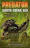 Predator: South China Sea