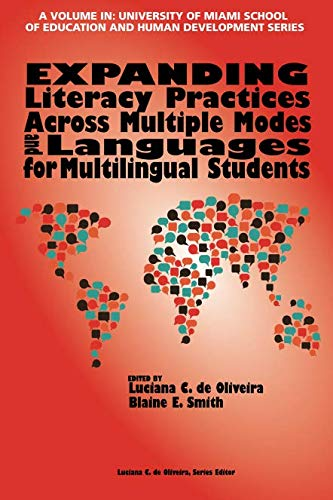 Expanding Literacy Practices Across Multiple Modes and Languages for Multilingual Students (The University of Miami School of Education and Human Development - Multiple Languages