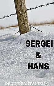 Sergei and Hans
