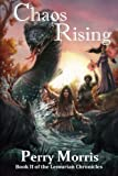 img - for Chaos Rising (The Lemurian Chronicles) (Volume 2) book / textbook / text book