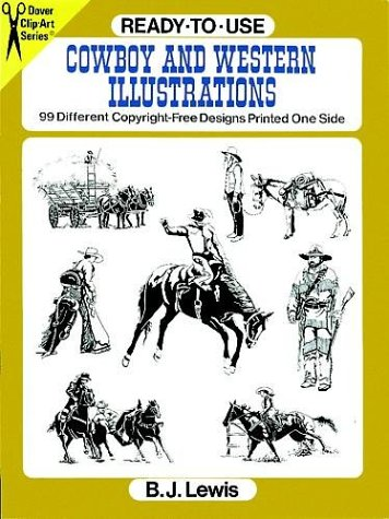 Western Cowboy Clipart (Ready-to-Use Cowboy and Western Illustrations: 99 Different Copyright-Free Designs Printed One Side)
