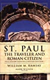 St. Paul the Traveler and Roman Citizen, William M. Ramsay, 0825436397