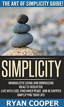 Simplicity Minimalist Downsizing Simplifying Mindfulness ebook product image