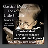 Classical Music for Your Little Einstein