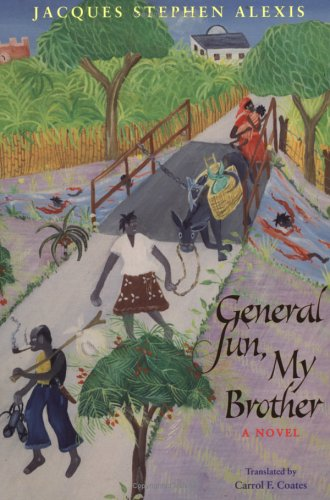 General Sun, My Brother (CARAF Books: Caribbean and...